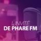 L'invité de PHARE FM