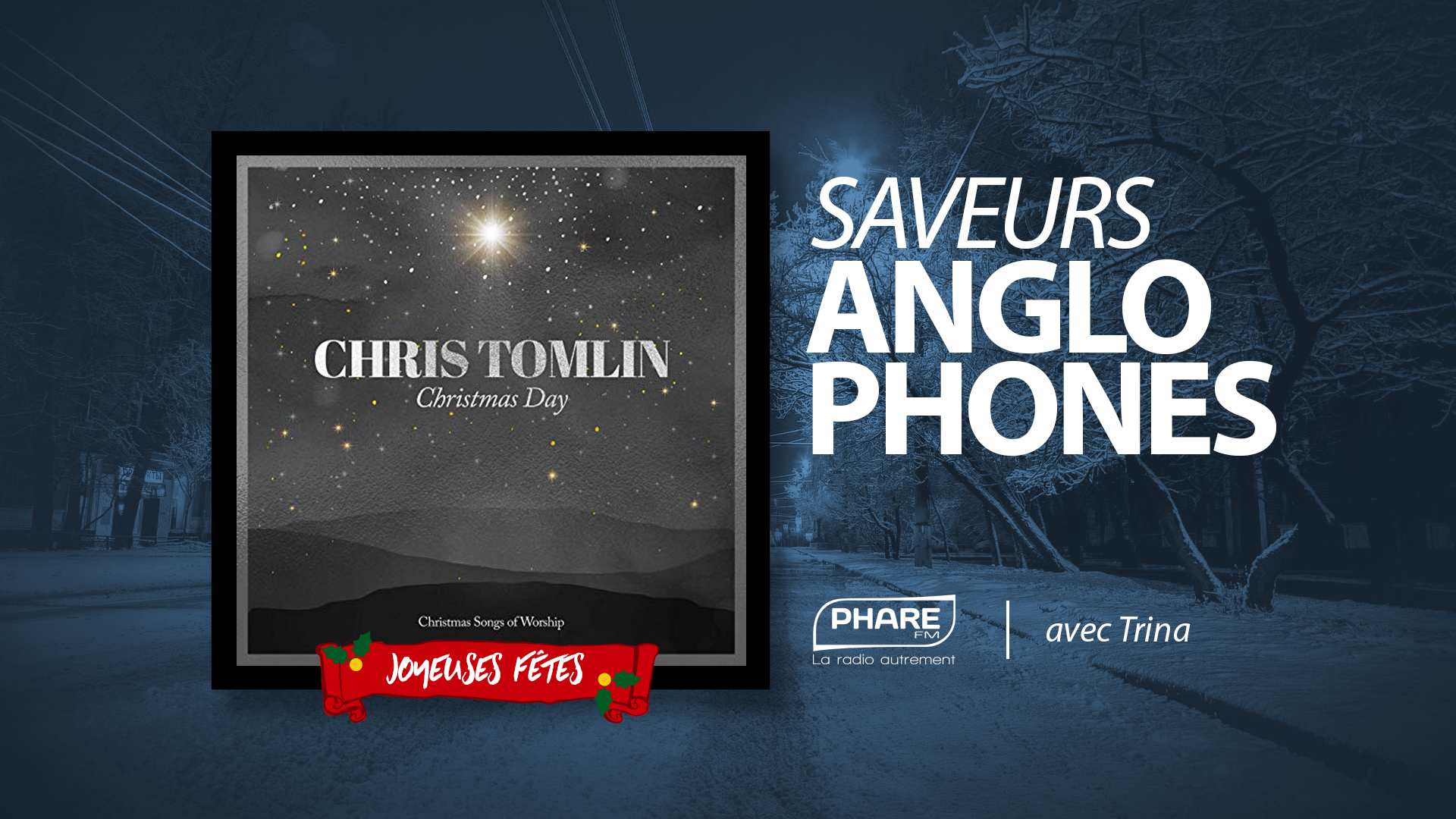 Saveurs Anglophones 129 - NOËL Chris Tomlin - Christmas Day